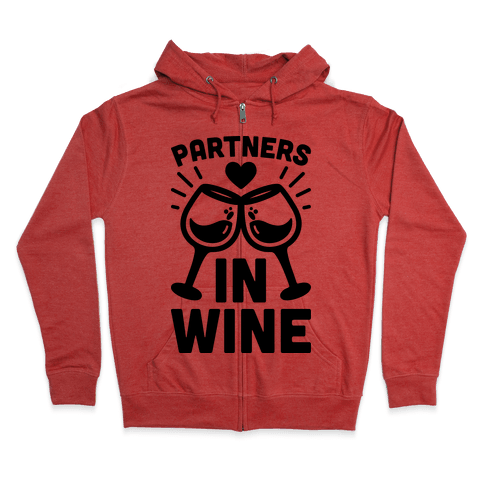 Partners In Wine Zip Hoodie