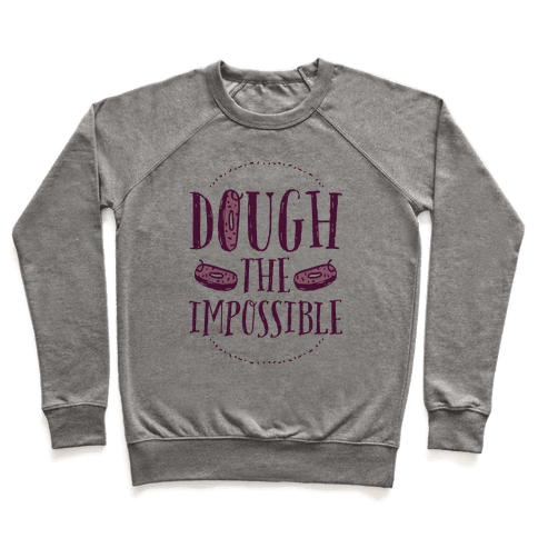 Dough The Impossible Pullover