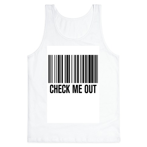 Check Me Out Tank Top