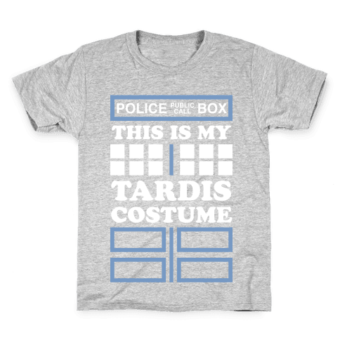 This Is My Tardis Costume Kids T-Shirt