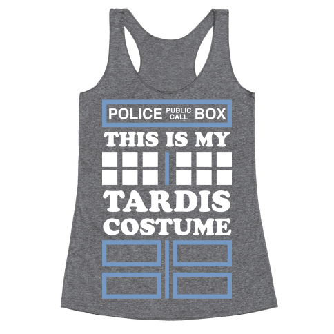 This Is My Tardis Costume Racerback Tank Top