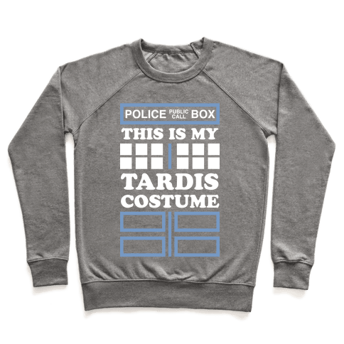 This Is My Tardis Costume Pullover