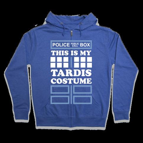This Is My Tardis Costume Zip Hoodie