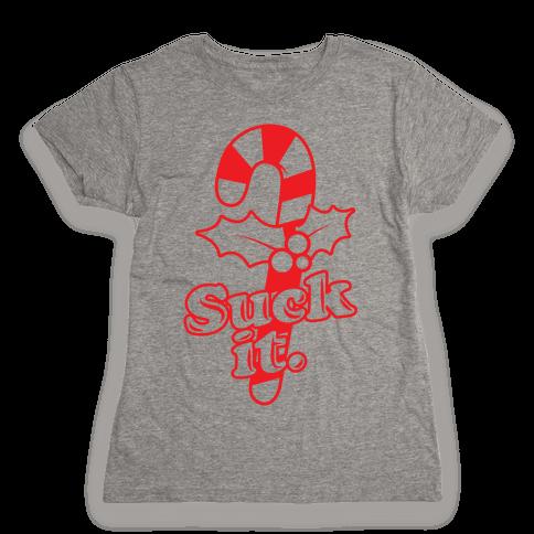 Suck It Womens T-Shirt
