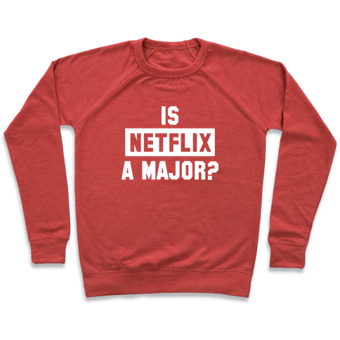 Is Netflix A Major? Pullover