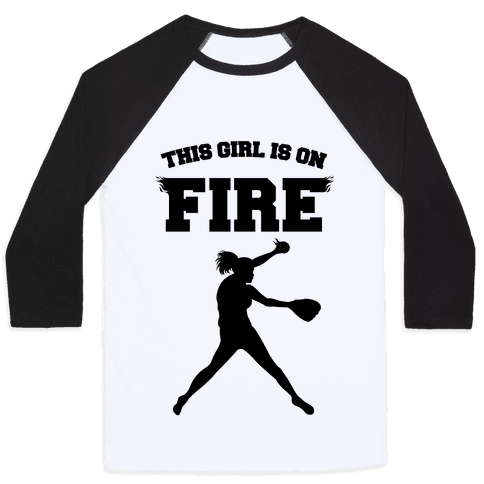 This Girl Is On Fire Baseball Tee