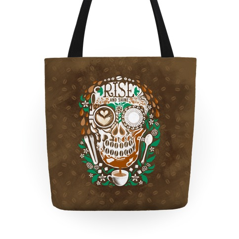Rise and Shine Coffee Skull Tote