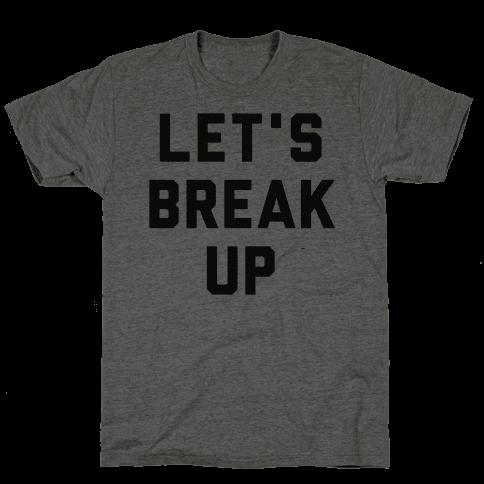 Let's Break Up