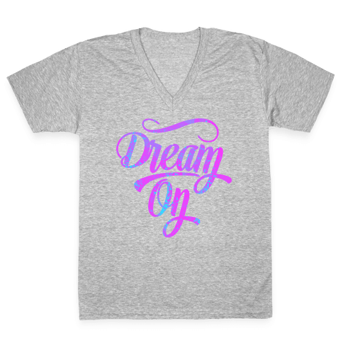 Dream On V-Neck Tee Shirt