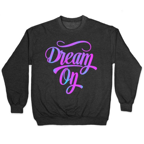 Dream On Pullover