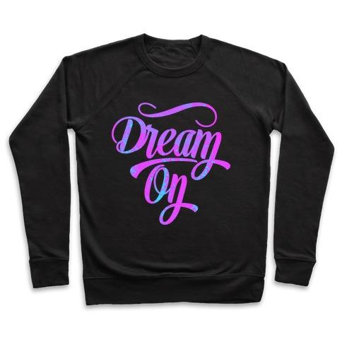Dream On Pullover