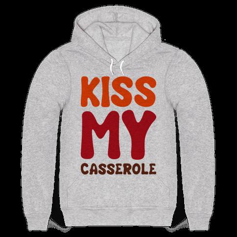 Kiss My Casserole