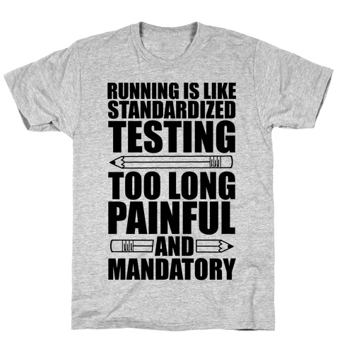 Running is like Testing Mens T-Shirt