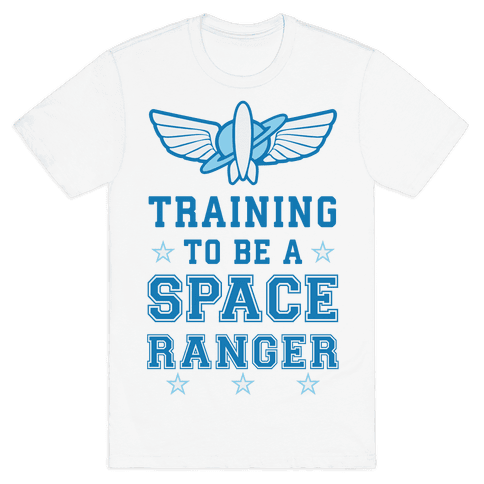 Training To be A Space Ranger Mens T-Shirt