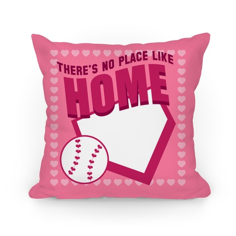 There's No Place Like Home (Pink Hearts) Pillow