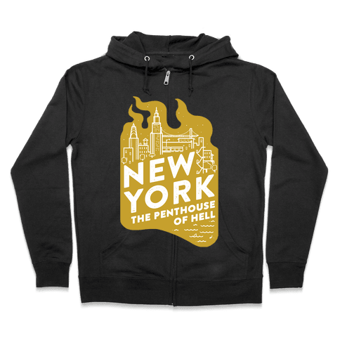 New York The Penthouse Of Hell Zip Hoodie