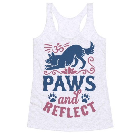 Paws And Reflect (Dog) Racerback Tank Top