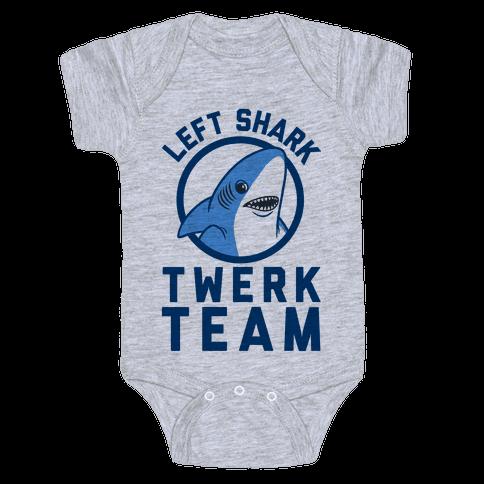 Left Shark Twerk Team Baby Onesy
