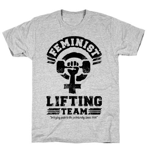 Feminist Lifting Team Mens T-Shirt