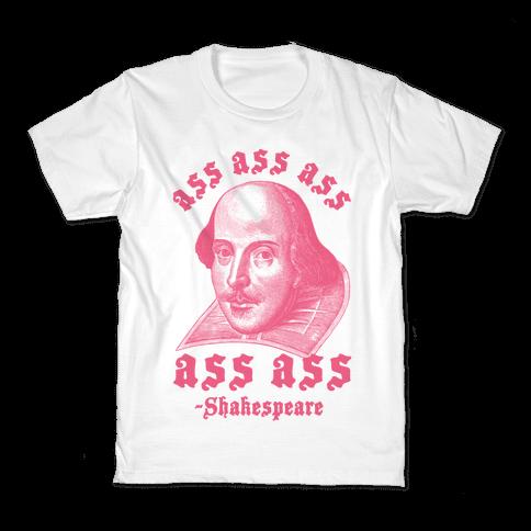 Ass Ass Ass Shakespeare Kids T-Shirt