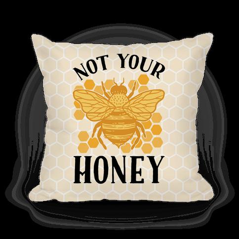 Not Your Honey