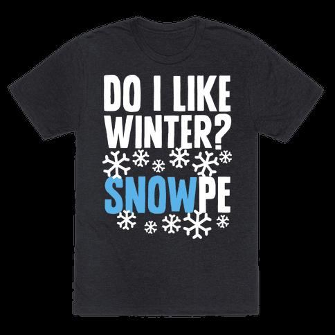 Do I Like Winter? Snow-pe