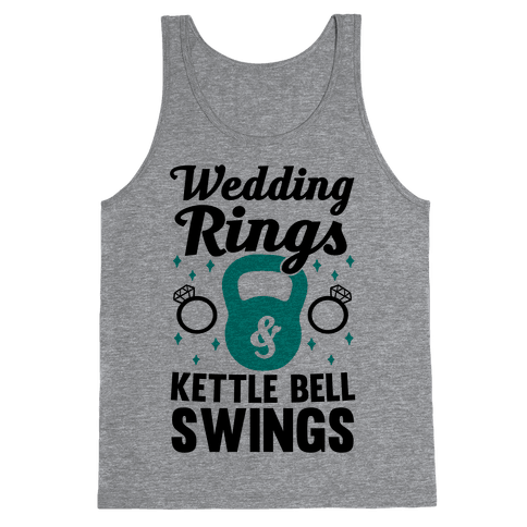 Wedding Rings & Kettle Bell Swings Tank Top