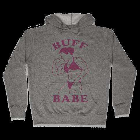 Buff Babe Hooded Sweatshirt