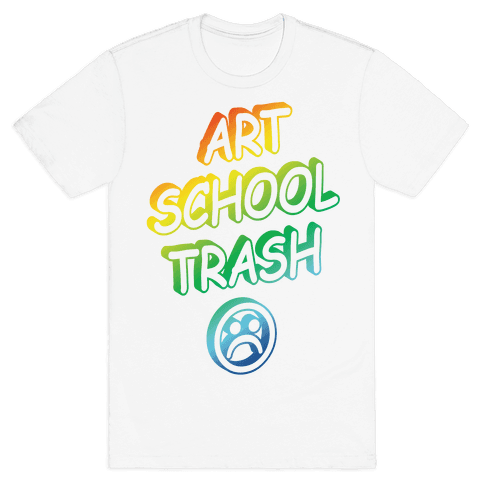 Art School Trash Mens T-Shirt
