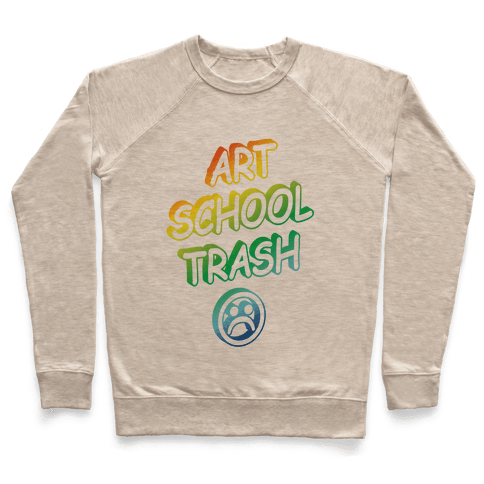 Art School Trash Pullover