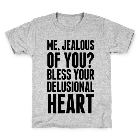 Me, Jealous of You? Kids T-Shirt