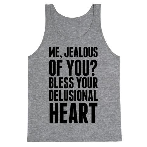 Me, Jealous of You? Tank Top