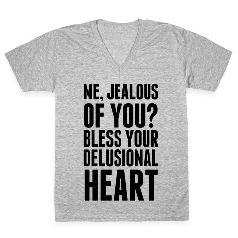 Me, Jealous of You? V-Neck Tee Shirt