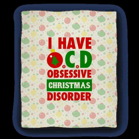 I Have OCD Blanket