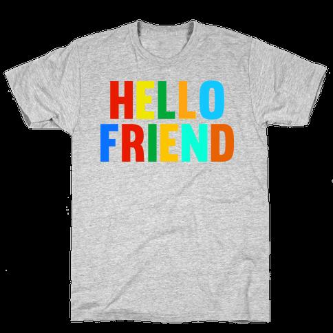 Hello Friend Mens T-Shirt