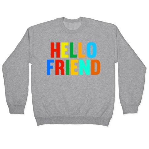 Hello Friend Pullover