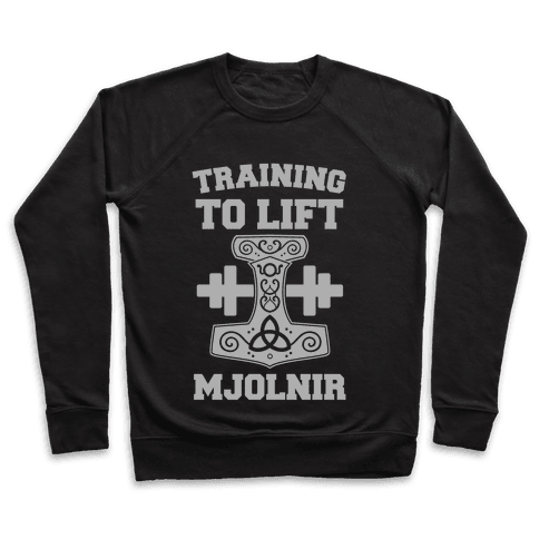 Training to Lift Mjolnir Pullover