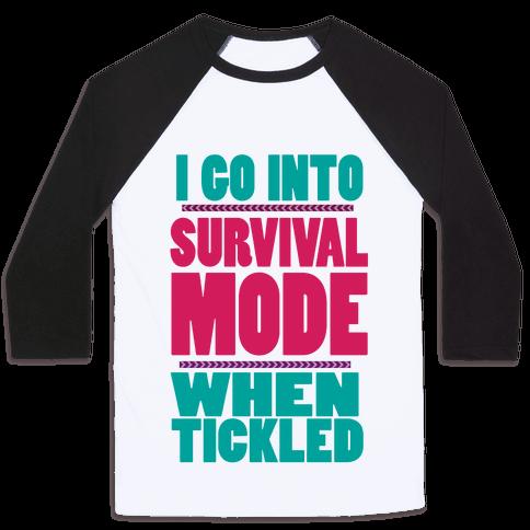 Tickle Survival Mode Baseball Tee