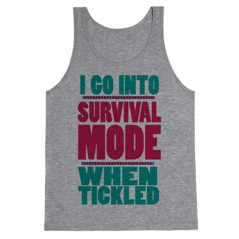 Tickle Survival Mode Tank Top