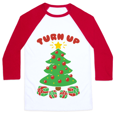 Turn Up The Tree Baseball Tee