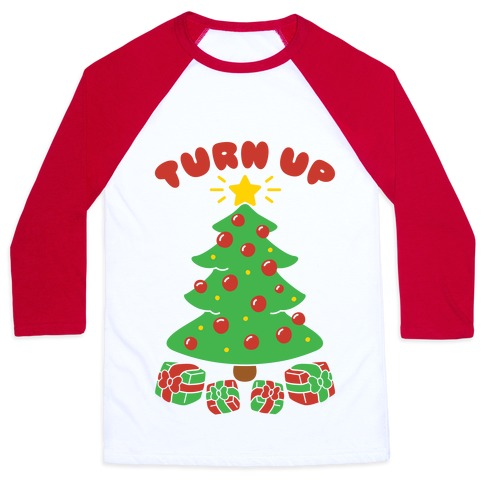 Turn Up The Tree Baseball Tee