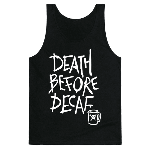 Death Before Decaf (Dark Tank) Tank Top