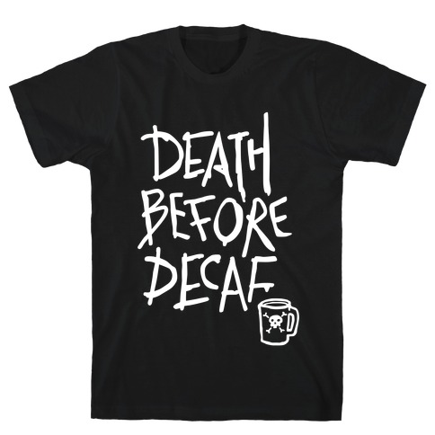 Death Before Decaf (Dark Tank) T-Shirt
