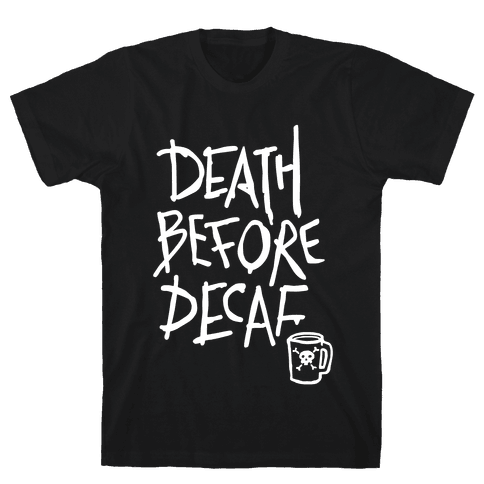 Death Before Decaf (Dark Tank) Mens T-Shirt