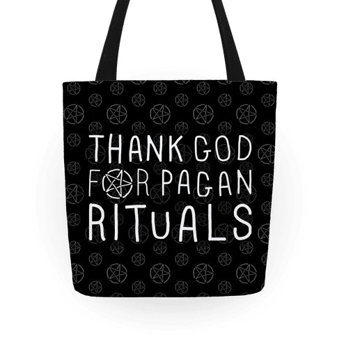 Thank God For Pagan Rituals Tote Bag | LookHUMAN