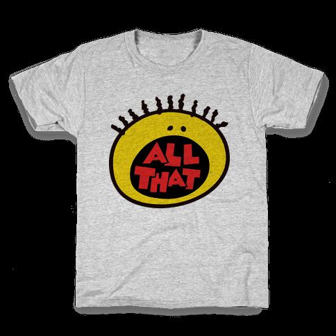 All That Kids T-Shirt