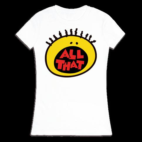 All That Womens T-Shirt