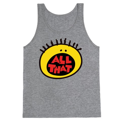 All That Tank Top