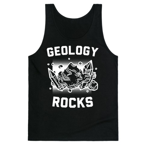 Geology Rocks Tank Top