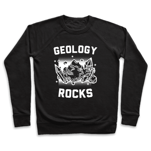 Geology Rocks Pullover